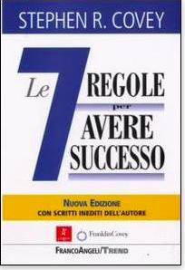 Le 7 regole per avere successo Stephen R. Covey