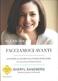 """Il libro di Giugno """" Facciamoci Avanti"""", Sheryl Sandberg"""